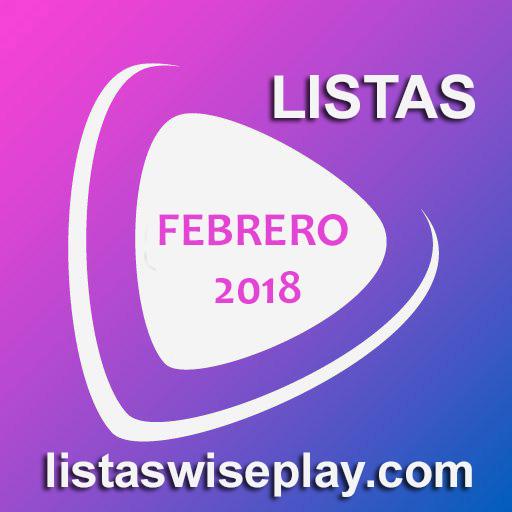 listas wiseplay febrero 2018